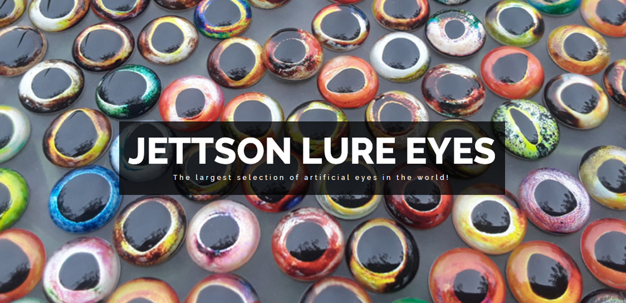 Jettson Lure Eyes. Home to the largest selection of lure eyes in the world!